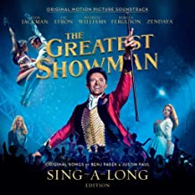 The Greatest Showman Soundtrack Sing-a-Long Edition