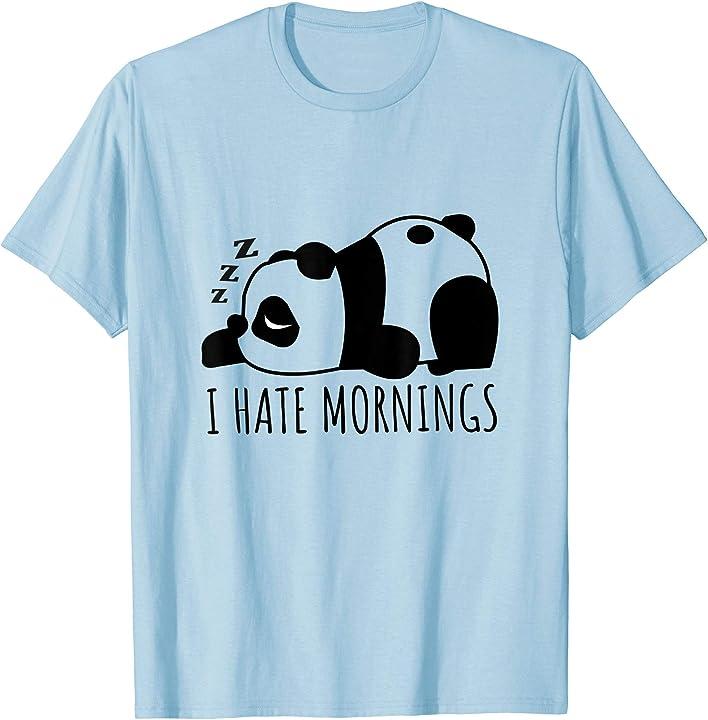 'I Hate Mornings' Funny Panda Gift Shirt