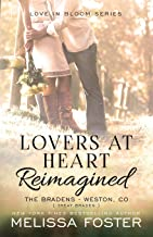 Lovers at Heart, Reimagined (Love in Bloom: The Bradens, Book 1)