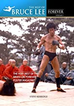 THE BEST OF BRUCE LEE FOREVER: Volume one: The Very Best of the Bruce Lee Forever Poster Magazines