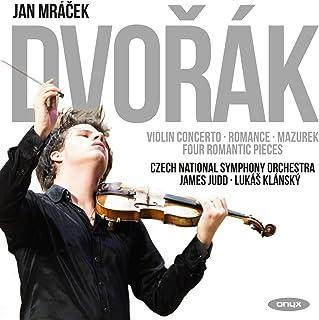 Dvorak: Violin Concerto, Romance, Mazurek & Four Romantic Pieces