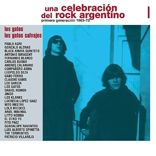 Una Celebración del Rock Argentino Vol. 1 (Los Gatos / Los Gatos Salvajes)