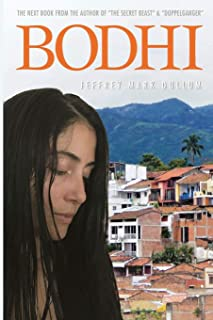 Bodhi: One Man's Journey with The Law of Attraction