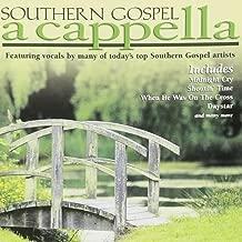 Southern Gospel A Cappella