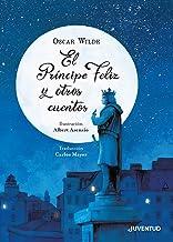 El Príncipe Feliz y otros cuentos (LA HORA DEL CUENTO)