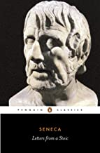 Letters from a Stoic: Epistulae Morales Ad Lucilium