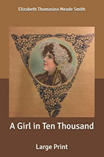 A Girl in Ten Thousand: Large Print