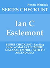 Ian C Esslemont - SERIES CHECKLIST - Reading Order of MALAZAN EMPIRE, MALAZAN EMPIRE : PATH TO ASCENDANCY