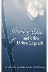 Holiday Cheer and other Urban Legends Kindle Edition