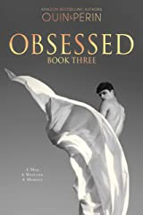 Obsessed #3: A Gay Erotic Series Kindle Edition