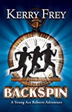 Backspin: A Young Ace Roberts Adventure