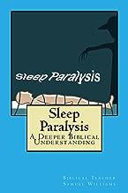 Sleep Paralysis: A Deeper Biblical Understanding