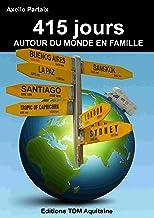 Livres 415 jours autour du monde en famille PDF