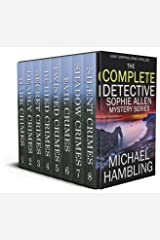 THE COMPLETE DETECTIVE SOPHIE ALLEN BOX SET eight absolutely gripping crime thrillers Kindle Edition