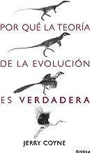Por qué la teoría de la evolución es verdadera