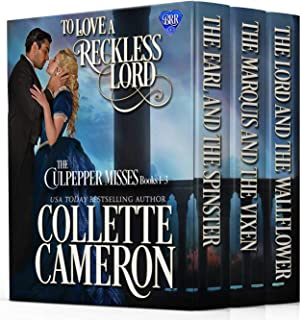 To Love a Reckless Lord: The Culpepper Misses Books 1-3: Historical Regency Romance Novels (The Blue Rose Regency Romances: The Culpepper Misses)