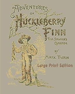 Adventures of Huckleberry Finn - Large Print Edition