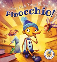 Fairytales Gone Wrong: Don't Pick Your Nose, Pinocchio!