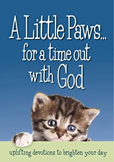 A Little Paws...for a time out with God