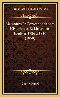 Memoires Et Correspondances Historiques Et Litteraires Inedites 1726 a 1816 (1858)