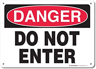 """Danger Do Not Enter Sign - 10""""x14"""" - .040 Rust Free Aluminum - Made in USA - UV Protected and Weatherproof - A82-121AL"""