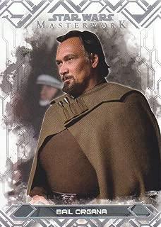 2017 Topps Star Wars Masterwork Base Set Trading Card #25 Bail Organa