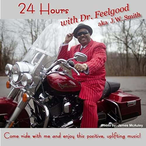 24 Hours With Dr. Feelgood