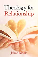 Theology for Relationship