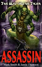 Assassin! (Way of the Tiger) (Volume 2)