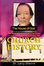 The House of God Church History
