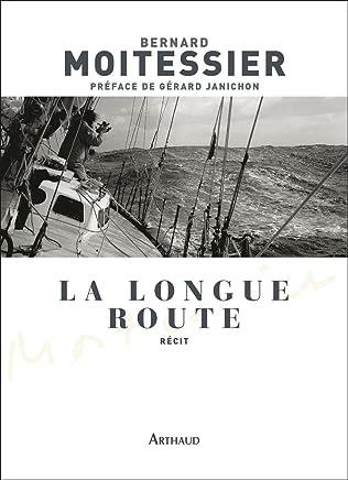 La longue route : Seul entre mers et ciels (CLASSIQUES ARTH) (French Edition)