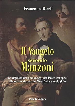Il Vangelo secondo Manzoni (Collan Saggistica Vol. 51)