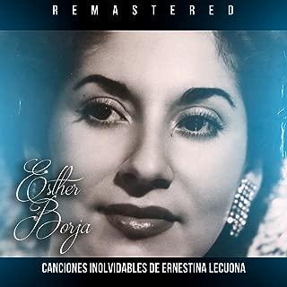 Canciones inolvidables de Ernestina Lecuona (Remastered)