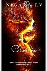 Choices Kindle Edition