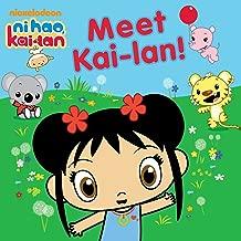 Meet Kai-lan! (Ni Hao, Kai-lan)