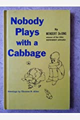 Nobody plays with a cabbage Hardcover