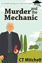 Murder and the Mechanic: A Father Douglas Cozy Mystery (Village Crime Series Book 1)