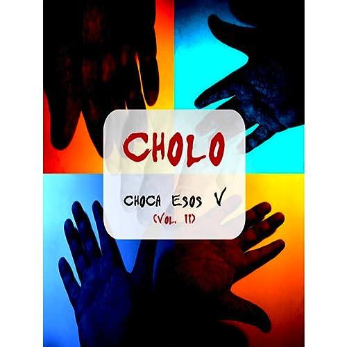 Amazon.com: Evolución: El Cholo: MP3 Downloads