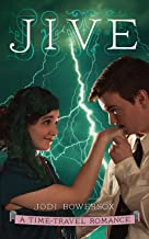 Jive: An American Time-Travel Romance (Lightning Riders Book 3)
