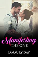 Manifesting The One: How to attract your soulmate and twin flame (Manifestations Book 1) (English Edition)