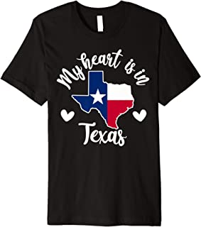 My Heart is in Texas Funny Texas Lovers Premium T-Shirt