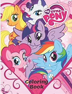 My Little Pony Coloring Book: Coloring Book With High Quality Images for kids ages 4-8 (30 Illustrations) (Ponny)