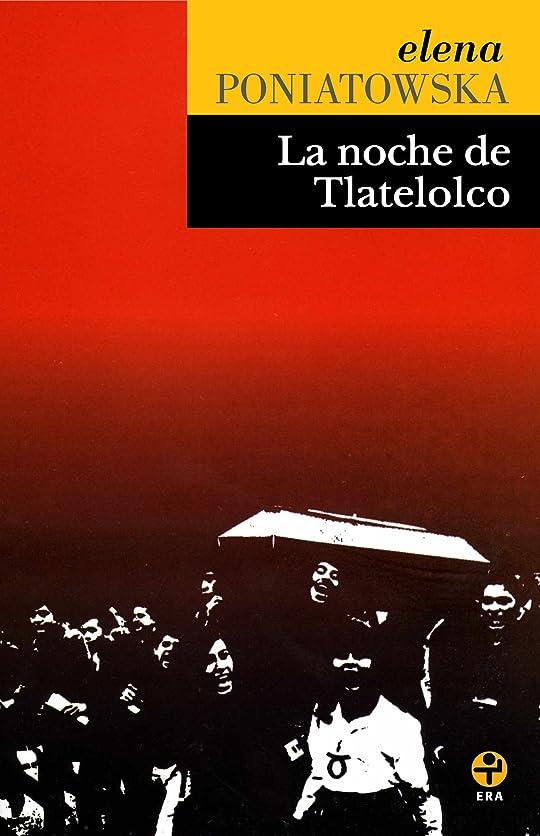 自然膨らませる行La noche de Tlatelolco (Spanish Edition)