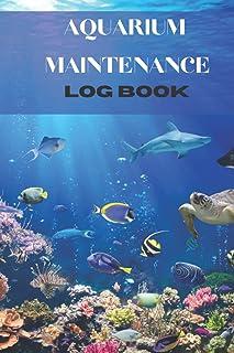 Aquarium Maintenance Log Book: aquarium book for toddlers | aquarium calendar 2021 | Aquarium log for fishtank | Kid Fish ...