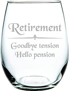 Retirement Goodbye tension Hello pension stemless wine glass 15 oz.