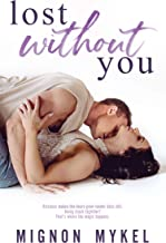 Lost Without You: A Friends to Lovers Romance