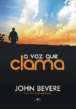 A Voz que Clama: O ministério profético dos últimos dias (Portuguese Edition)