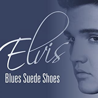 Elvis - Blues Suede Shoes