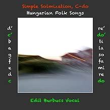 Simple Solmization, C-do Hungarian folk songs