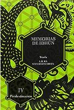 Triada: Predestinacion / Triad: Predestination (Memorias De Idhun / Memoirs of Idhun) (Spanish Edition)